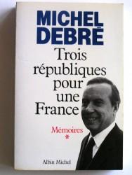 Trois républiques pour une France.