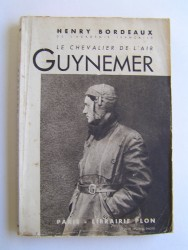 Henry Bordeaux - Le chevalier de l'air, Guynemer