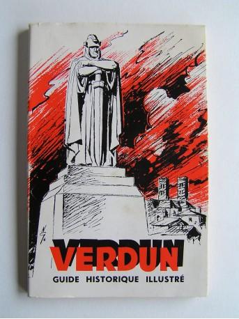 Anonyme - Verdun. Guide historique illustré