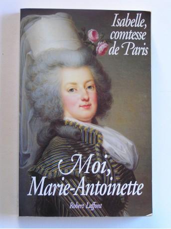 Isabelle Comtesse de Paris - Moi, Marie-Antoinette