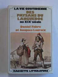 Les paysans du Languedoc au XIXe siècle