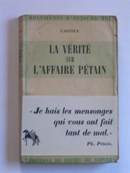 La vérité sur l'affaire Pétain