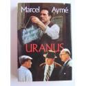 Marcel Aymé - Uranus