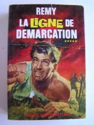 Colonel Rémy - La Ligne de démarcation. Tome5