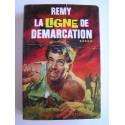 Colonel Rémy - La Ligne de démarcation. Tome 5