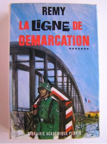 Colonel Rémy - La Ligne de démarcation. Tome 7