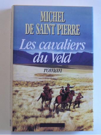 Michel de Saint-Pierre - Les cavaliers du Veld