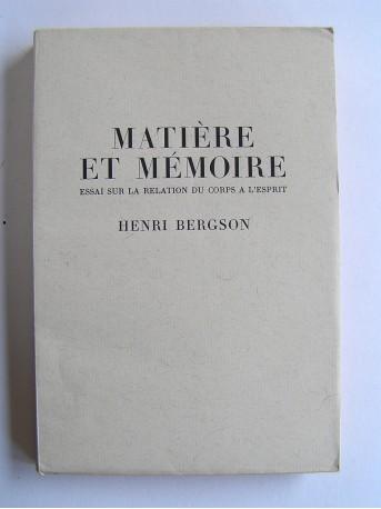 Henri Bergson - Matière et mémoire