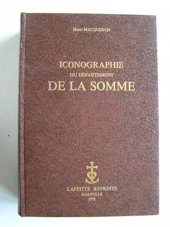 Henri Macqueron - Iconographie du département de la Somme