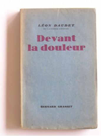 Léon Daudet - Devant la douleur