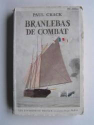 Paul Chack - Branlebas de combat