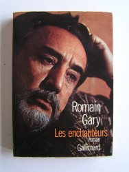 Romain Gary - Les enchanteurs