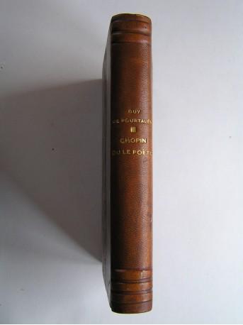 Guy de Pourtalès - Chopin ou le poëte