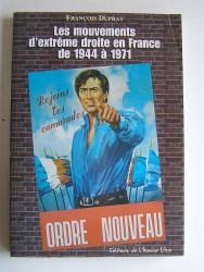 Les mouvements d'Extrême Droite en France depuis 1944 à 1971