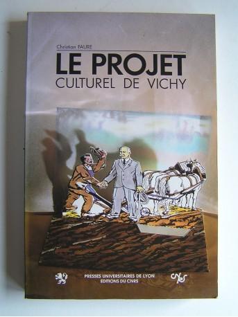 Christian Faure - Le projet culturel de Vichy