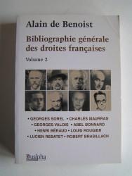 Alain de Benoist - Bibliographie générale des droites françaises. Volume 2