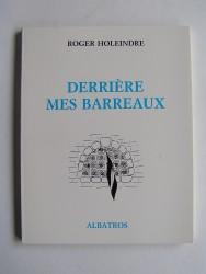 Roger Holeindre - Derrière mes barreaux