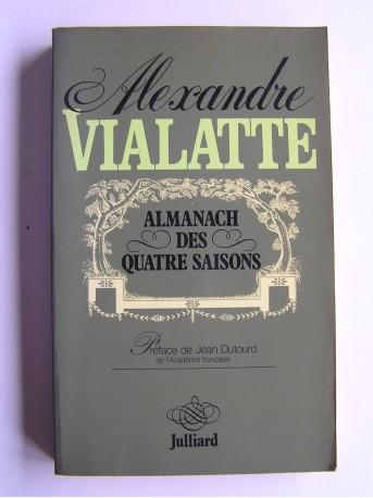 Alexandre Vialatte - Almanach des quatre saisons