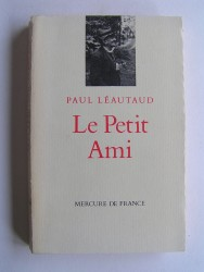 Paul Léautaud - Le petit ami