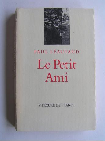 Paul Léautaud - Le petit ami