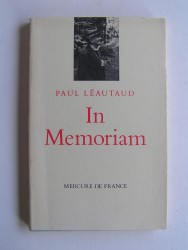 Paul Léautaud - In Memoriam