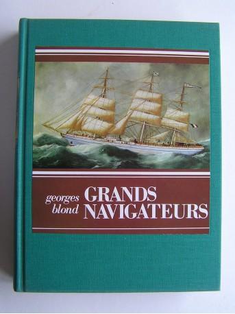 Georges Blond - Grands navigateurs.