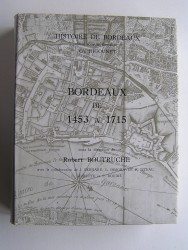Robert Boutruche - Bordeaux de 1453 à 1715