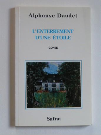 Alphonse Daudet - L'enterrement d'une étoile ou La Fédor