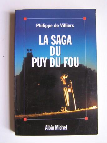 Philippe de Villiers - La saga du Puy du Fou