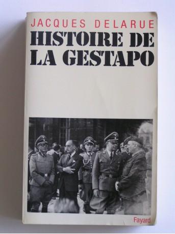 Jacques Delarue - Histoire de la Gestapo