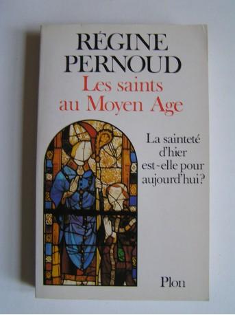 Regine Pernoud Les Saints Au Moyen Age