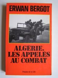 Algérie. Les appelés au combat.