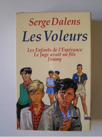 Serge Dalens - Les voleurs. Complet des trois tomes.