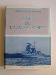 "J. Brennecke et T. Krancke - Le raid de ""L'Admiral Scheer"""