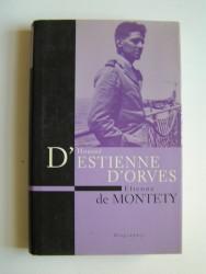 Etienne de Montety - Honoré d'Estienne d'Orves. Un héros français