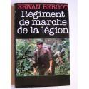 Erwan Bergot - Régiment de marche de la Légion