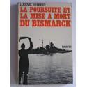 Ludovic Kennedy - La poursuite et la mise à mort du Bismarck
