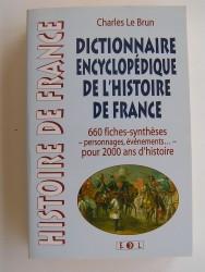 Dictionnaire encyclopédique de l'Histoire de France