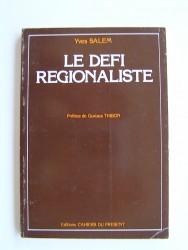 Le défi régionaliste.