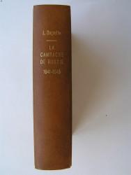 Léon Degrelle - La Campagne de Russie. 1941 - 1945