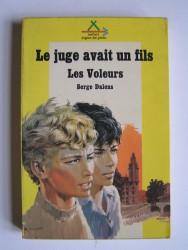 Serge Dalens - Les voleurs II. Le juge avait un fils.