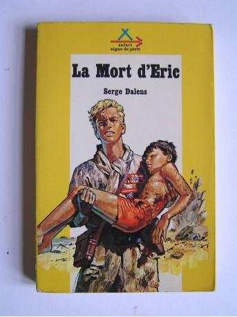 Serge Dalens - La mort d'Eric