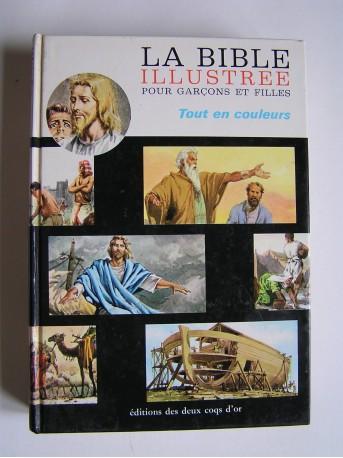 Anonyme - La bible illustrée pour garçons et filles