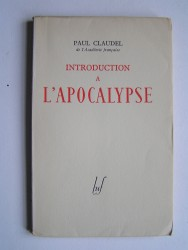 Paul Claudel - Introduction à l'Apocalypse.
