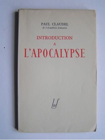 Paul Claudel - Introduction à l'Apocalypse.