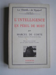 L'intelligence en péril de mort.