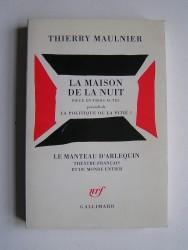 Thierry Maulnier - La maison de la nuit.
