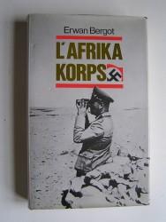 Erwan Bergot - L'Afrikakorps