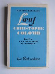 Maurice Bardèche - L'oeuf de Christophe Colomb. Lettre à un sénateur américain