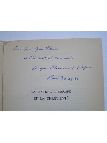 Jacques Ploncard d'Assac - La Nation, l'Europe et la Chrétienté